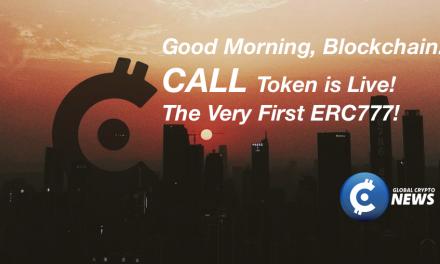 First Ever ERC777, CALL Token is Live!