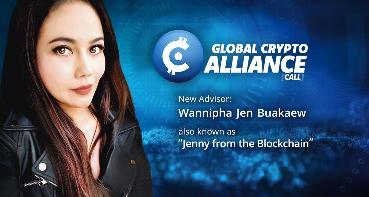 """The Global Crypto Alliance is thrilled to announce: """"Jenny from the Blockchain"""" well-known as Crypto Jen has joined as an advisor."""