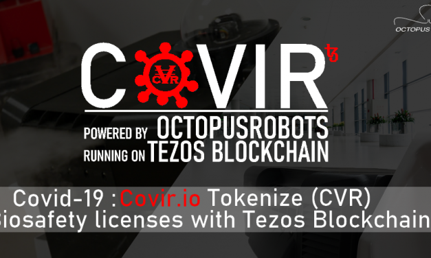 COVIR Partners with Octopus Robots to Build on Tezos Blockchain: Funding Robotic Disinfection Systems