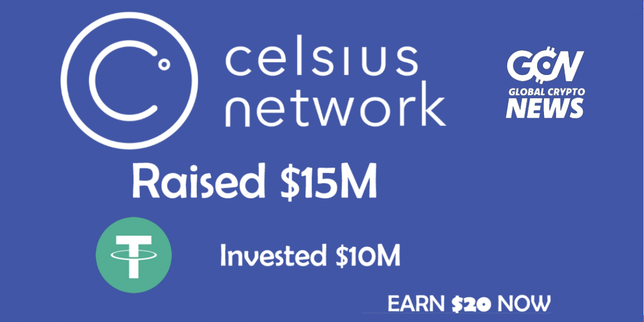 Celsius Network: Still Raising on Crypto $15M (EARN $20 NOW!)
